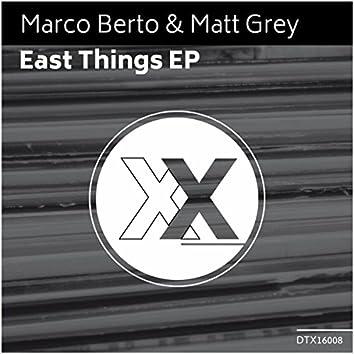East Things EP