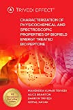 Characterization of Physicochemical and Spectroscopic Properties of Biofield Energy Treated Bio Peptone...