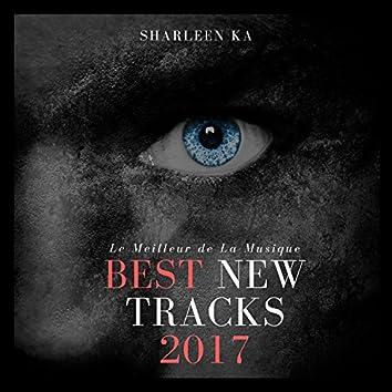 Best New Tracks 2017 (Le Meilleur De La Musique)