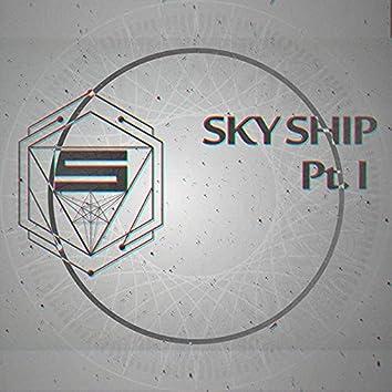SkyShip Pt. I