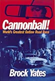 Cannonball! by Brock Yates (2003-10-12)