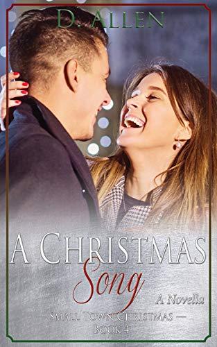 A Christmas Song (Small Town Christmas Book 4) (English Edition)