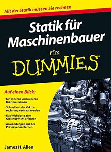 Statik für Maschinenbauer für Dummies
