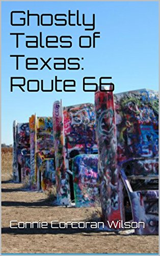 Ghostly Tales of Texas: Route 66 (Ghostly Tales of Route 66 Book 6) (English Edition)