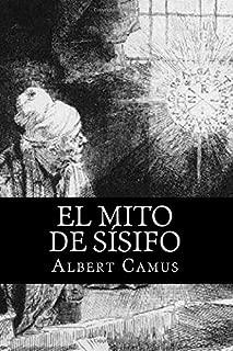 El Mito de Sisifo (Spansih Edition) (Spanish Edition)