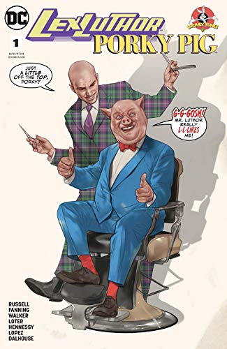 Lex Luthor/Porky Pig (2018) #1 (DC Meets Looney Tunes (2017-2018)) (English Edition)