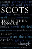Scots: The Mither Tongue [Idioma Inglés]