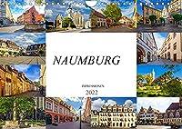 Naumburg Impressionen (Wandkalender 2022 DIN A4 quer): Zu Besuch in der mittelalterlichen Stadt Naumburg (Monatskalender, 14 Seiten )
