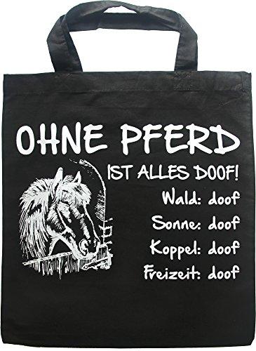 AdriLeo Schwarze Einkaufstasche Ohne Pferd ist Alles doof!