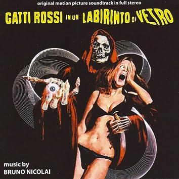 Gatti rossi in un labirinto di vetro (Original Motion Picture Soundtrack)
