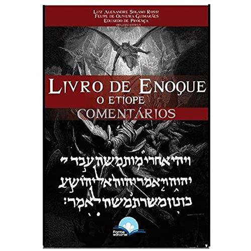 Livro De Enoque O Etíope - Comentários