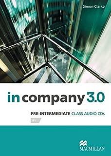 Pre-Intermediate: in company 3.0. 2 Class Audio-CDs by Simon Clarke (2014-02-09)