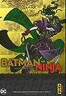 Batman Ninja, tome 2 par Hisa