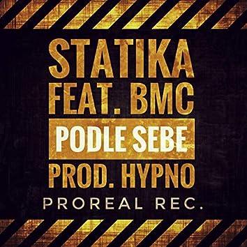 Podle sebe (feat. Statika & BMC)