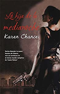 La hija de la medianoche par Karen Chance