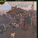 Britten: Phaedra, Lachrymae, Sinfonietta, The Sword in the Stone, Night Mail by The Nash Ensemble (2006-02-23)