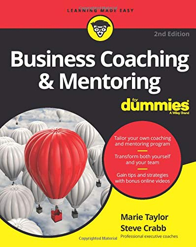 Compare Textbook Prices for Business Coaching & Mentoring For Dummies 2 Edition ISBN 9781119363927 by Taylor