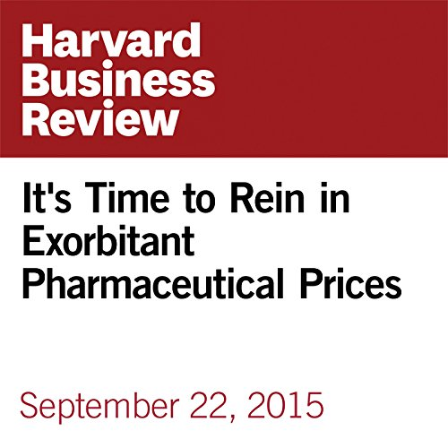 It's Time to Rein in Exorbitant Pharmaceutical Prices copertina