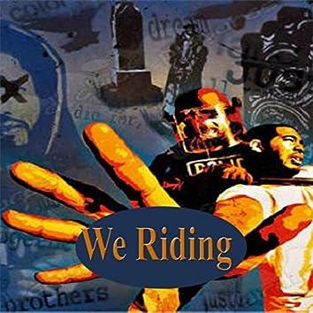 We Riding (Radio)