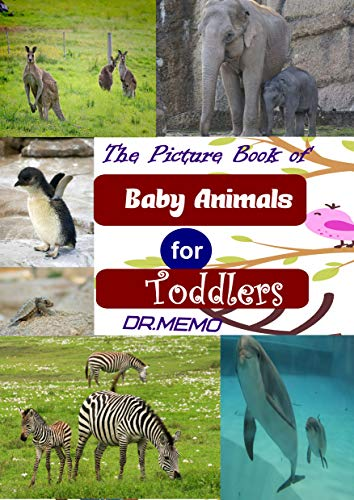 The Picture Book of Baby Animals for Toddlers (SUPER TODDLERS 3) (English Edition)