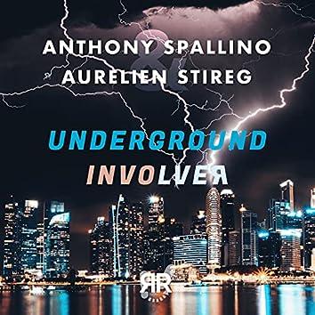 Underground Involver