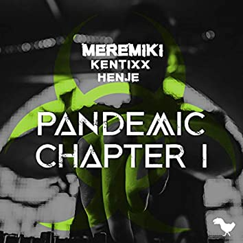 Pandemic Chapter I