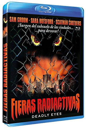 Deadly Eyes (Spanish Release) Fieras Radiactivas