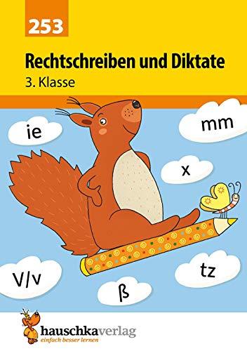 Rechtschreiben und Diktate 3. Klasse, A5- Heft (Deutsch: Rechtschreiben und Diktate, Band 253)