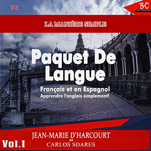 La Manière Simple Paquet De Langue : FRANÇAIS ET EN ESPAGNOL [The Simple Way Language Bundle French & Spanish] audiobook cover art