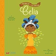 The Life of/La Vida De Celia