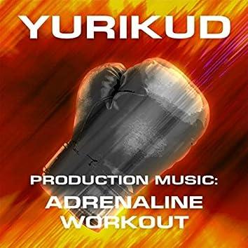 Production Music: Adrenaline Workout