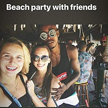 Beach party with friends