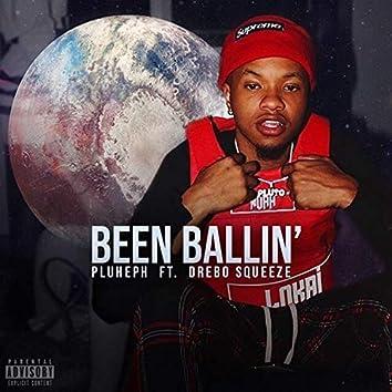 Been Ballin'