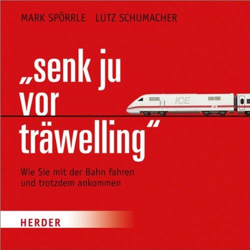 """""""Senk ju vor träwelling"""" cover art"""