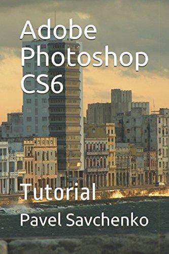 Adobe Photoshop CS6: Tutorial