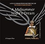 A Midsummer Night's Dream (Arkangel Shakespeare) by William Shakespeare (2005-05-01) - BBC Audiobooks America - 01/05/2005