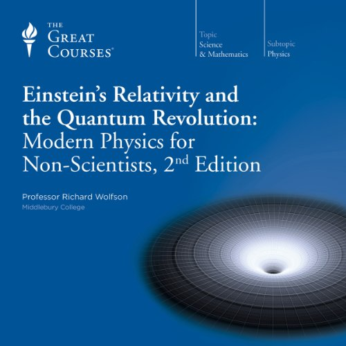 Einstein's Relativity and the Quantum Revolution: Modern Physics for Non-Scientists, 2nd Edition Titelbild