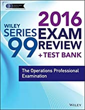 Wiley Series 99 Exam Review 2016 + Test Bank: The Operations Professional Examination (Wiley FINRA)