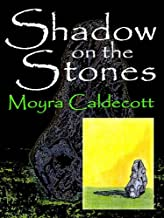 Shadow on the Stones