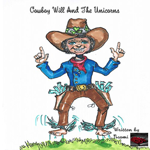 Cowboy Will and the Unicorns audiobook cover art