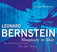 Gershwin: Rhapsody in Blue etc