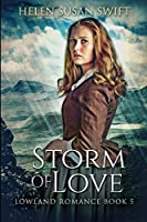 Storm of Love: Large Print Edition