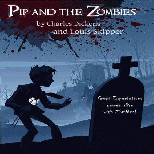 Pip and the Zombies audiobook cover art