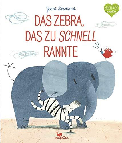 Das Zebra, das zu schnell rannte (Tapa dura)