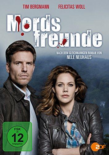 Mordsfreunde - Nach dem gleichnamigen Roman von Nele Neuhaus