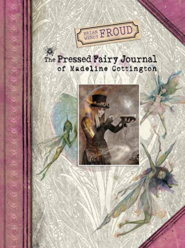 The Pressed Fairy Journal of Madeline Cottington (English Edition)