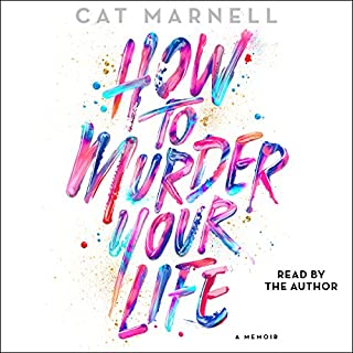 How to Murder Your Life cover art
