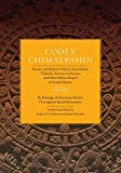 Codex Chimalpahin: Society and Politics in Mexico Tenochtitlan, Tlatelolco, Texcoco, Culhuacan, and Other Nahua Altepetl in Central Mexico, Volume 2 ... Civilization of the American Indian Series)