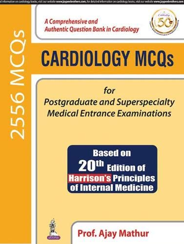 Compare Textbook Prices for Cardiology MCQs for Postgraduate and Superspecialty Medical Entrance Examinations 2019 Edition ISBN 9789389129991 by Ajay Mathur