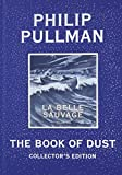 The Book of Dust: La Belle Sauvage Collector's Edition (Book of Dust, Volume 1), Roughtcut Edition